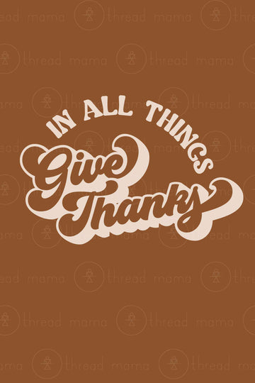In All Things Give Thanks (Option 1)