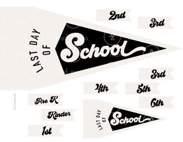 Last Day of School - 2 options (Printable Pennant)