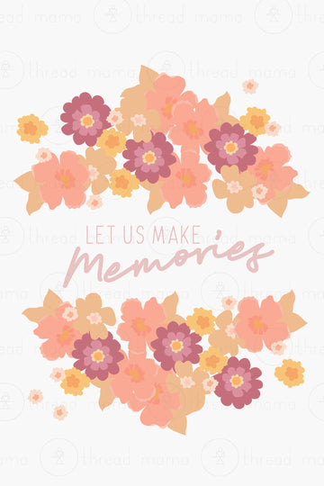 Let Us Make Memories (Printable Poster)