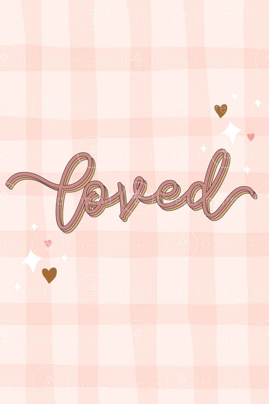 Loved (Printable Poster)