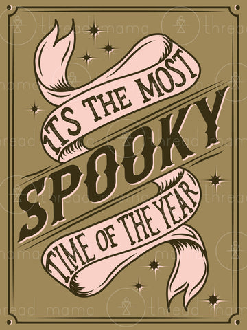 Most Spooky Time of the Year Artwork (Printable Poster)