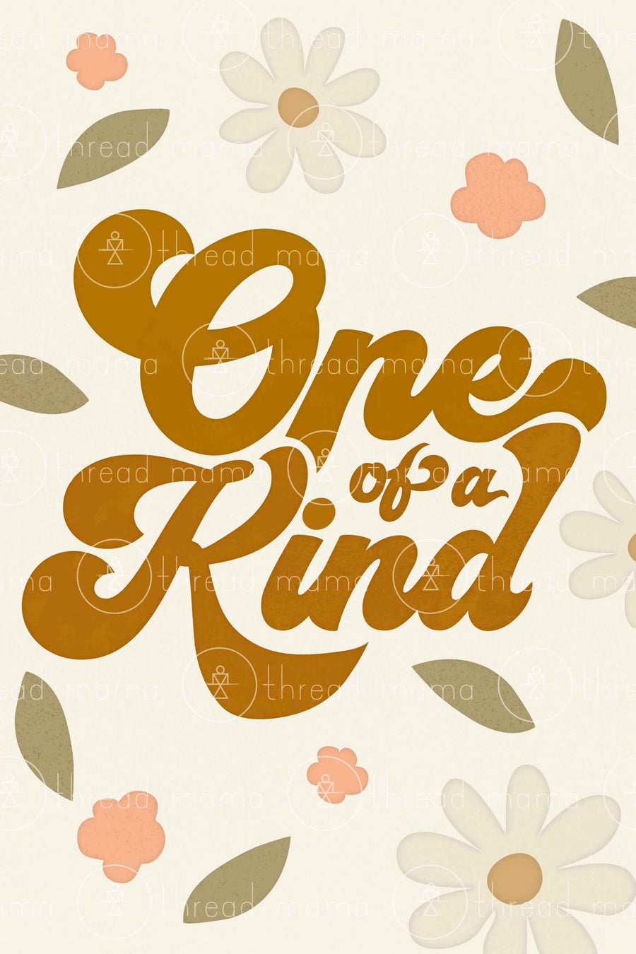 One of a Kind (Printable Poster)