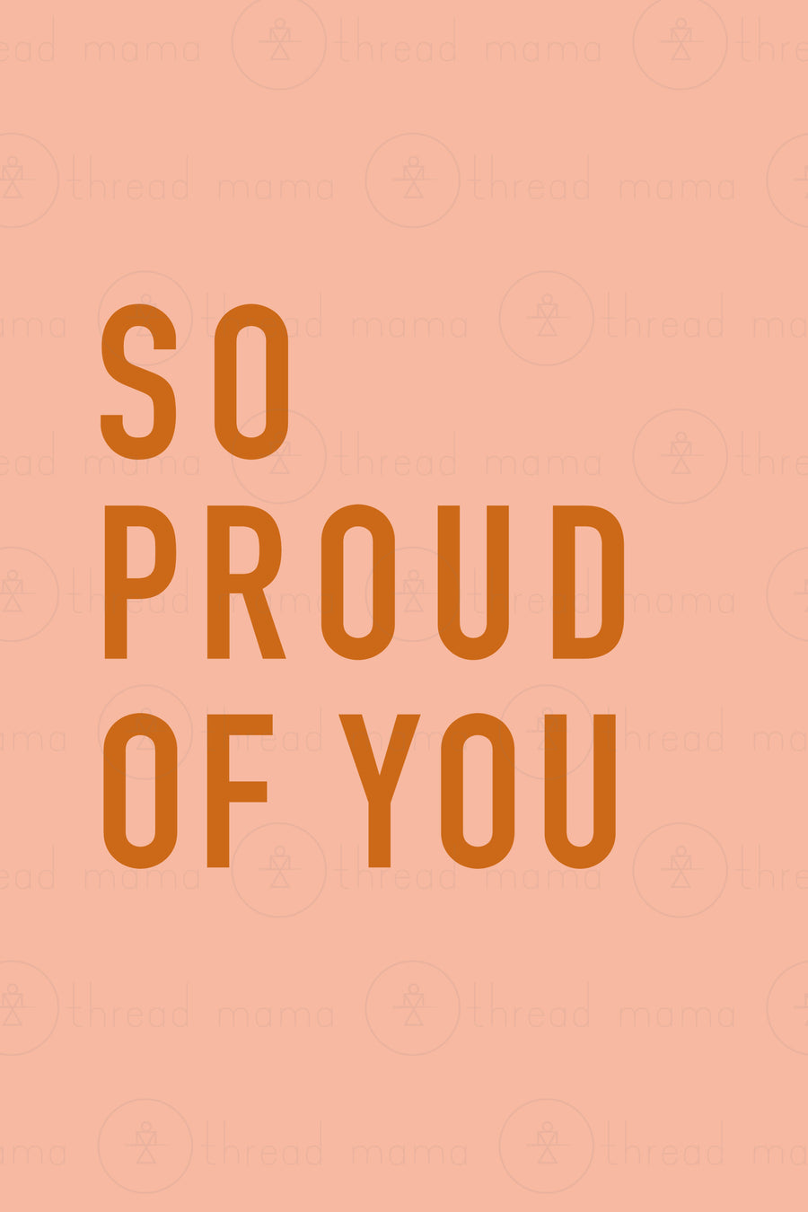Proud of You Collection (Printable Poster)