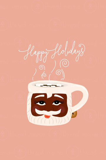 Santa Mugs -  Thread Mama + @stateofthemother ( Dark Skin )