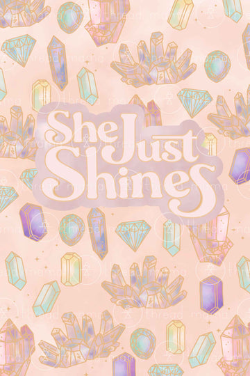 She Just Shines (Printable Poster)
