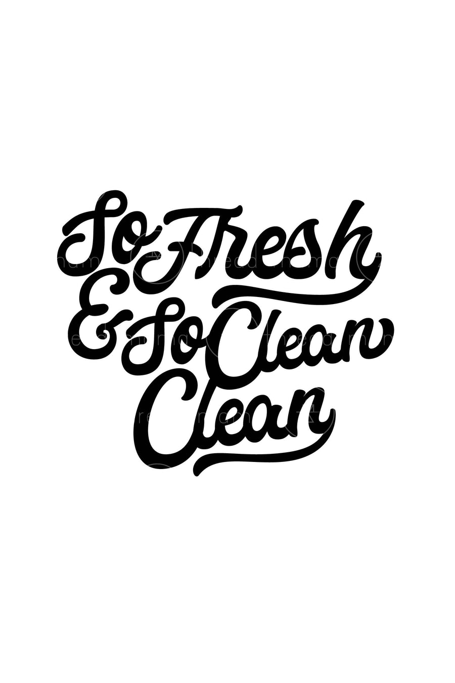 So Fresh and So Clean (Printable Poster)