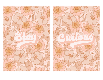 Stay Curious Floral Set (Printable Poster)