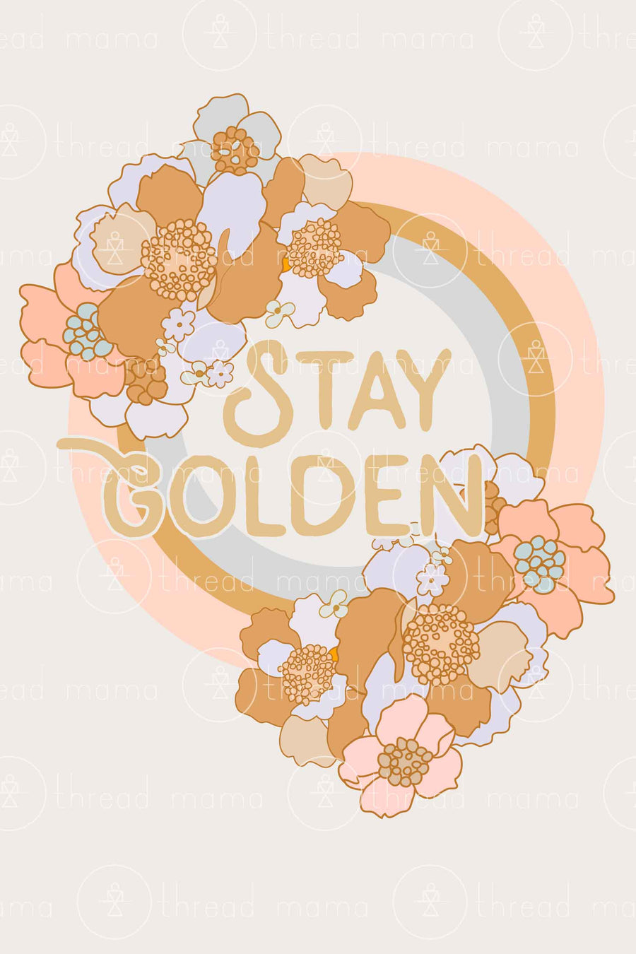 Stay Golden - 2 colors included (Printable Poster)