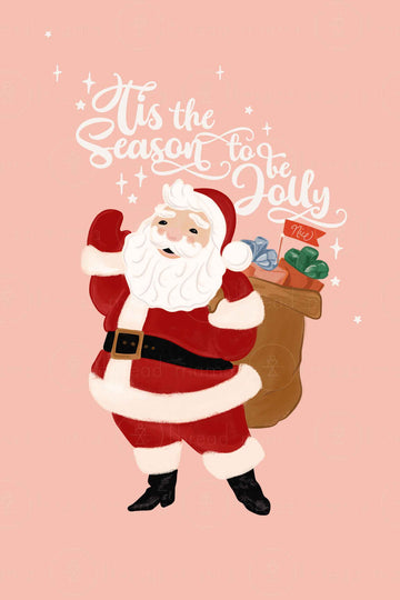 Tis The Season To Be Jolly Santa ( Printable Poster )