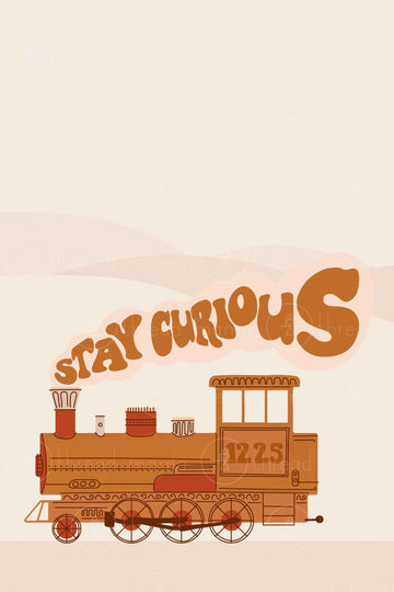 Train - Stay Curious (Printable Poster)