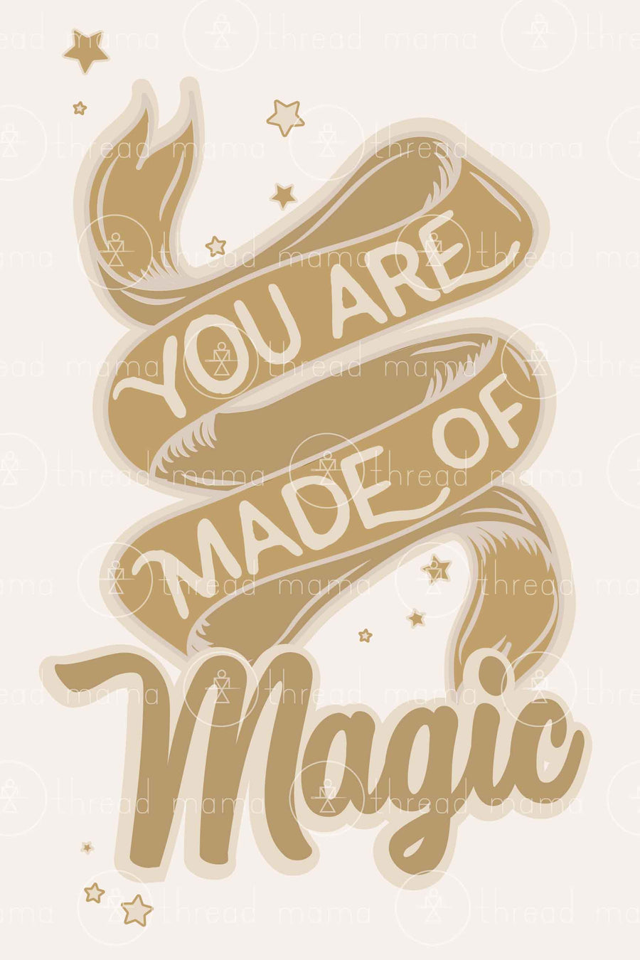 You are made of Magic (Printable Poster)