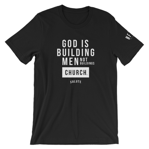 God is Building Tee