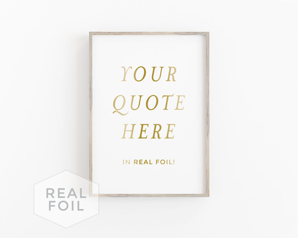 Custom Quote Art Print