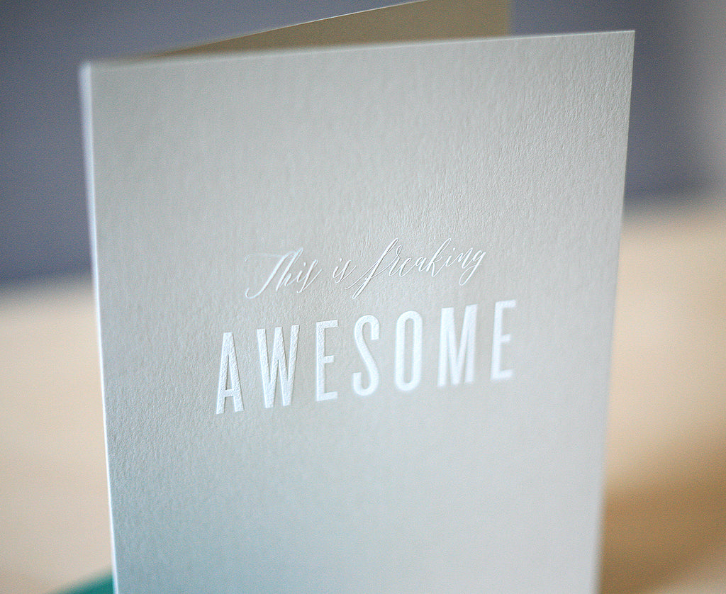 Freaking Awesome Greeting Card