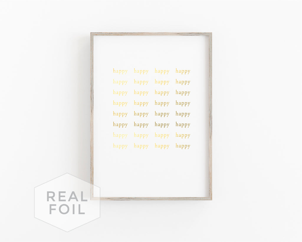 Happy Happy Foil Art Print