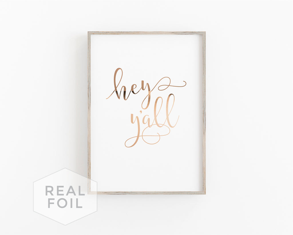 Hey Y'All Foil Art Print