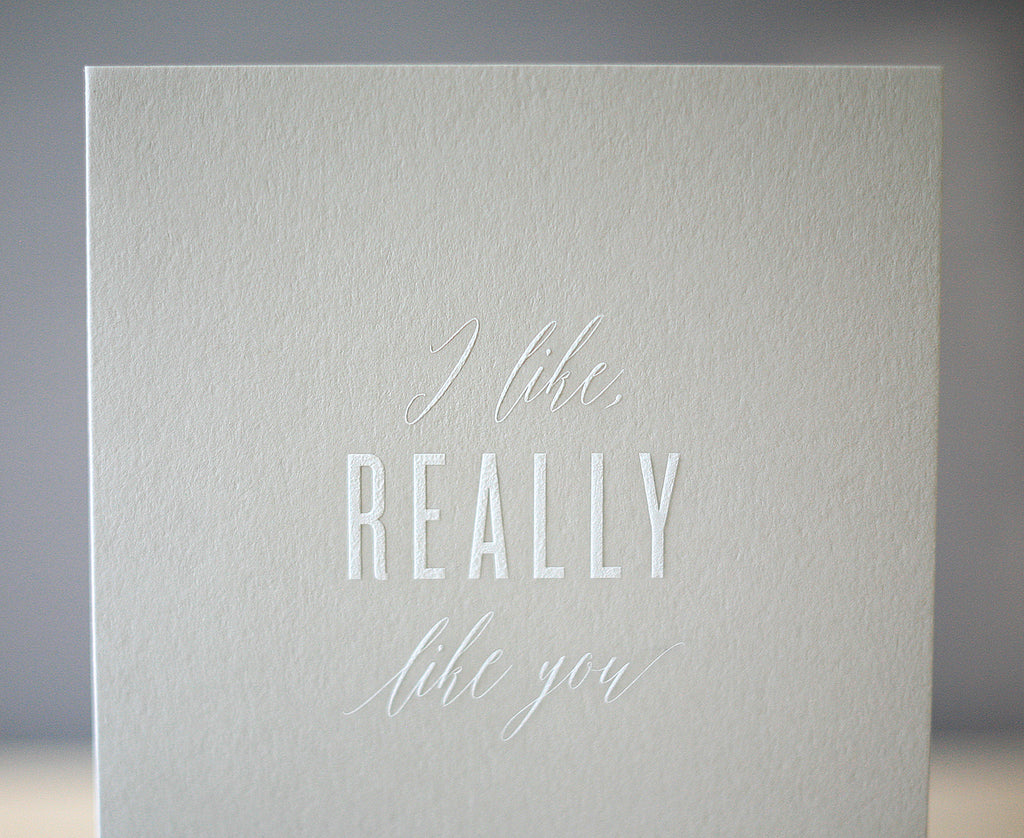 Really Like You Greeting Card