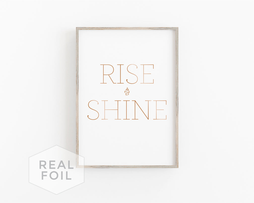 Rise and Shine Foil Art Print