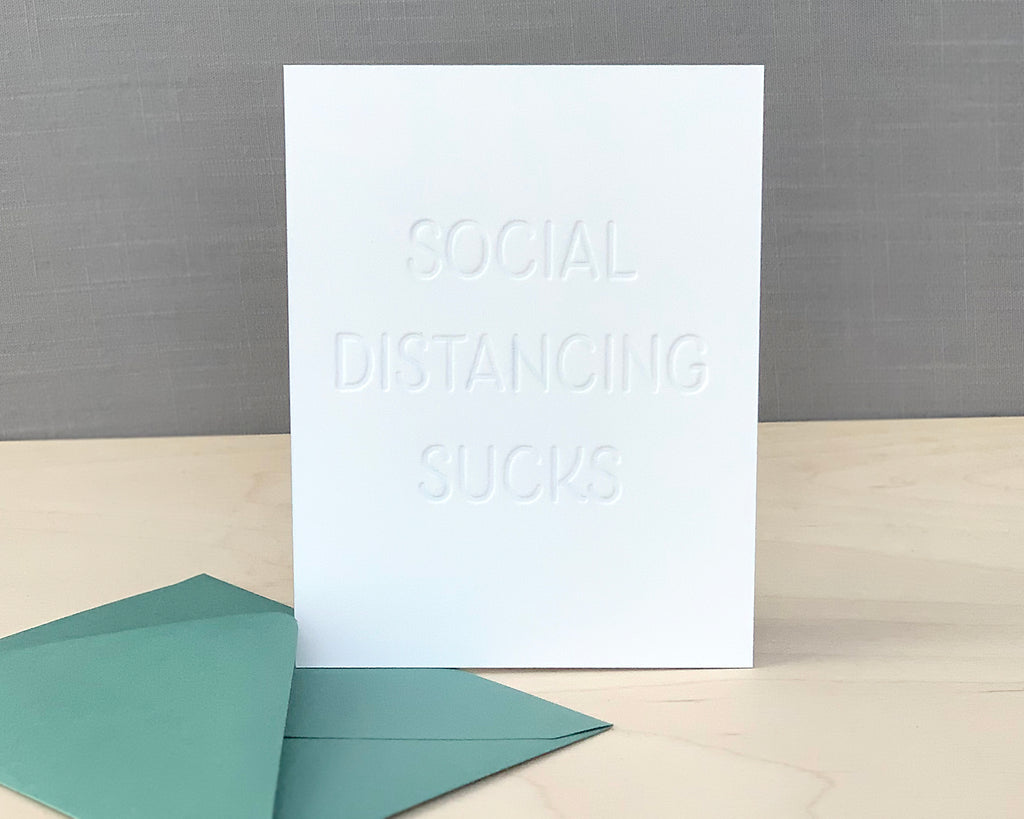 Social Distancing Sucks Card