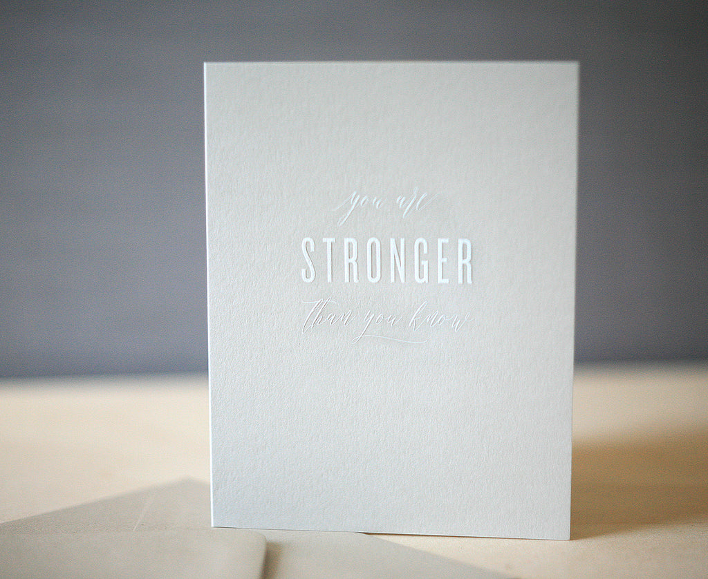 Stronger Than You Know Greeting Card