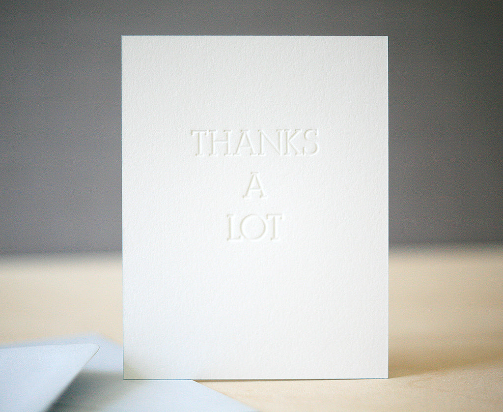 Thanks A Lot Greeting Card