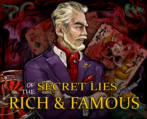 Secret Lies of the Rich & Famous