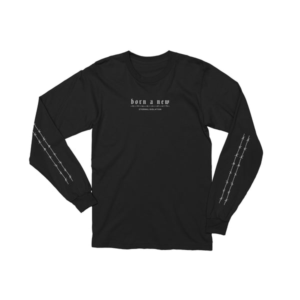Born A New Long Sleeve