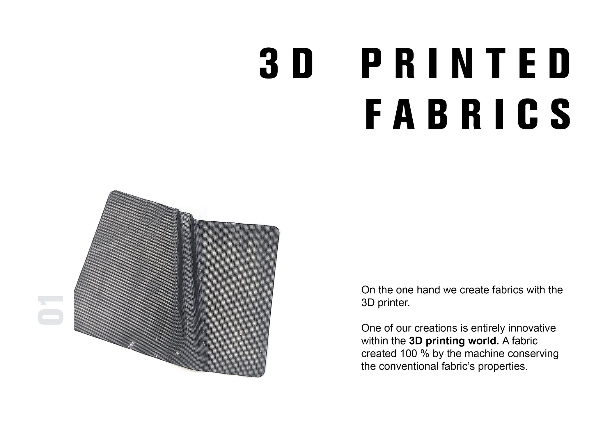 3D PRINTED FABRICS. New digital manufacturing techniques. 3D PRINTER.