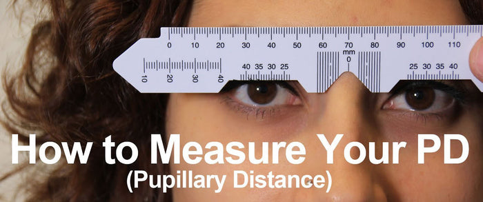 How to Measure Your PD(Pupillary Distance)