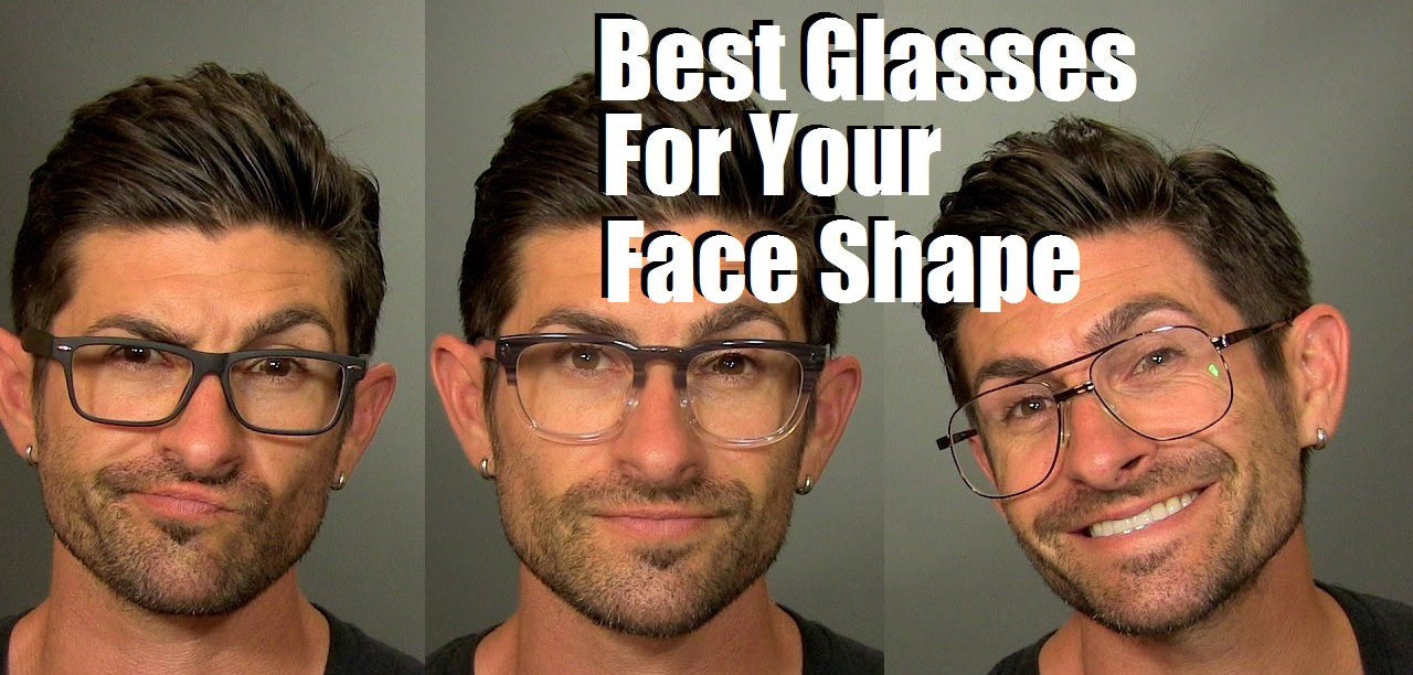 How to choose your glasses according to your face shape