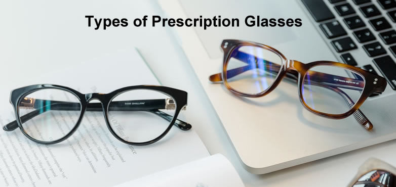 Types of Prescription Glasses