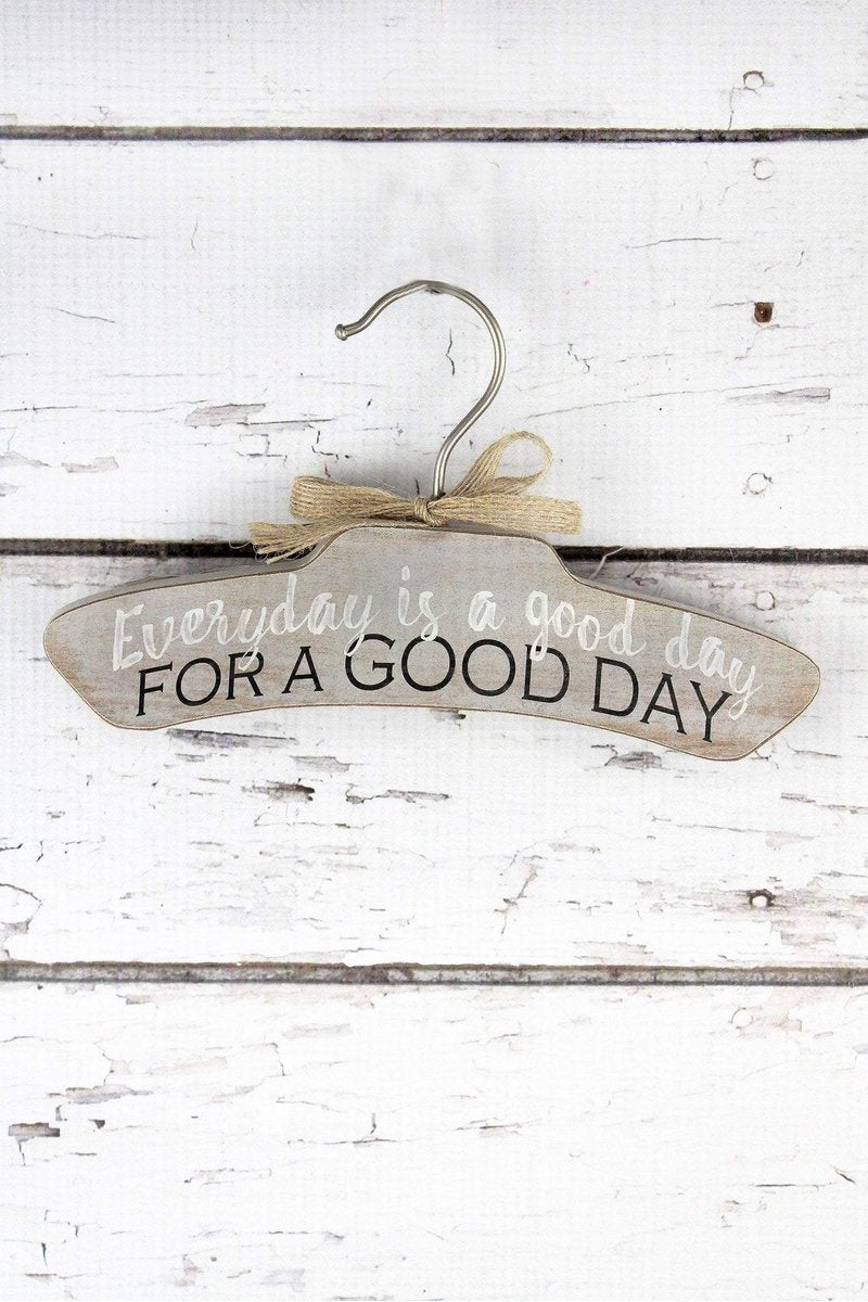 5 x 8.75 'Good Day' Clothes Hanger Sign