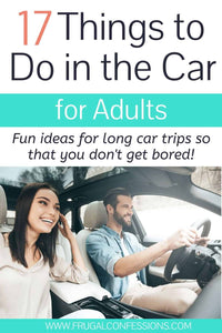 Need things to do in the car for adults? Here's our best tips for things to do in vehicles (with dozens of long car ride trips under our belts)