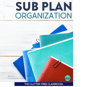 How to Organize Your Sub Plans