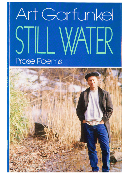 Poetry Book-Art Garfunkel-Still Water