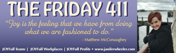 [JOYFully BadAss Friday 411] - A Weekly Guide to Amplify JOYFULL D&I for Friday, May 15