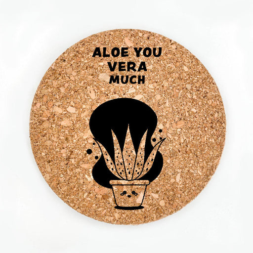 Aloe You Vera Much Pot Coaster (Cork)
