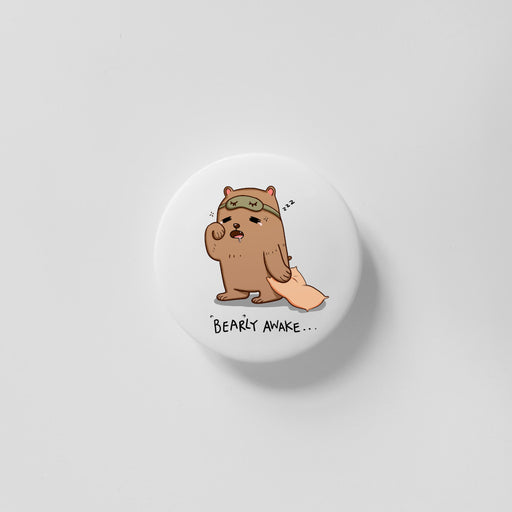 Bearly Awake 40mm Magnet