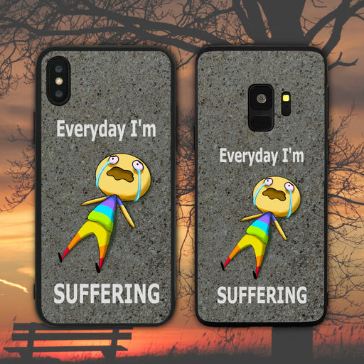 Everyday I'm Suffering Phone Case