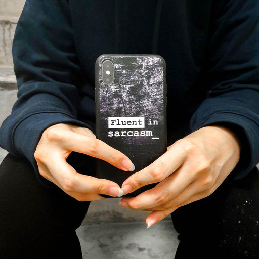 Fluent in Sarcasm Phone Case