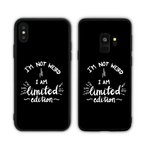 I'm Not Weird I Am Limited Edition Phone Case