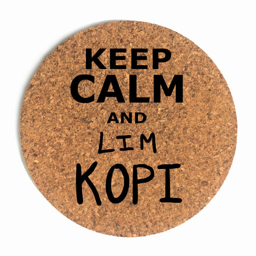 Keep Calm And Lim Kopi Cup Coaster (Cork)