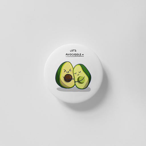 Let's Avocuddle 40mm Magnet