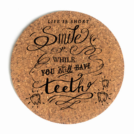 Life Is Short So Smile Cup Coaster (Cork)