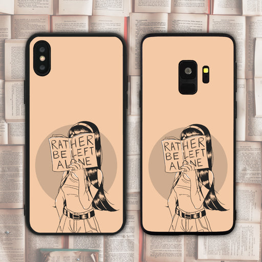 Rather Be Left Alone Phone Case