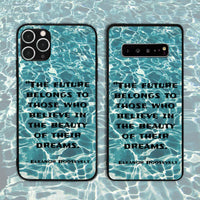 The Future Belongs To Those Who Believe Phone Case