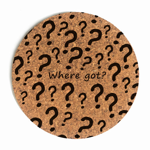 Where Got Question Mark Cup Coaster (Cork)