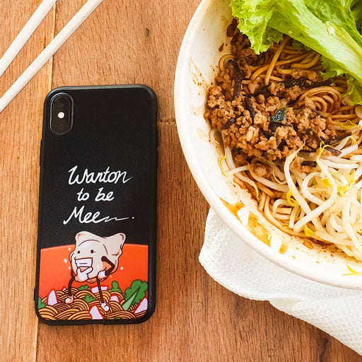 Wanton (Wanting) To Be Mee Phone Case