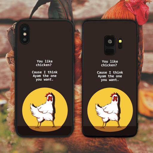 You Like Chicken Cause I Think Ayam (I Am) The One You Want Phone Case