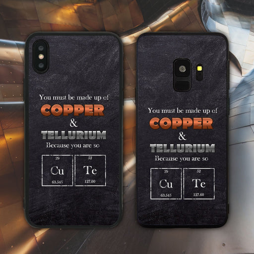 You Must Be Made Up Of Cu and Te Cause You Are So CuTe Phone Case